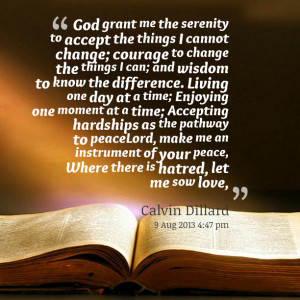 Quotes Picture: god grant me the serenity to accept the things i ...