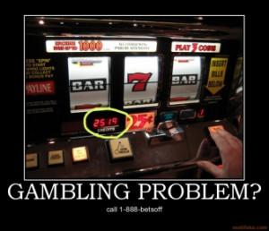 gambling-problem-slot-machine-gambling-demotivational-poster ...