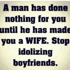 Stop idolizing boyfriends. More