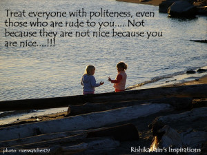 Character Quotes,Pictures , Politeness Quotes, Pictures,A Beautiful ...