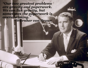 Engineering Quote of the Week - Wernher von Braun