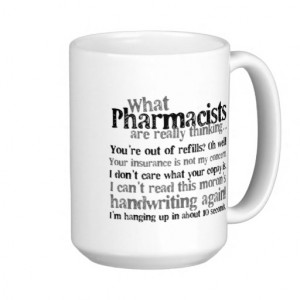 Pharmacist Quote Coffee Mug