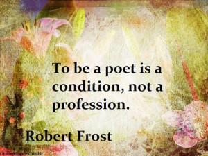 found its thought quote robert frost robert frost poetry quotes