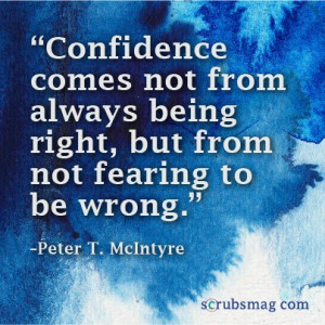 how a new nurse can build confidence? How did YOU gain the confidence ...