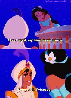 ... prince. Aladdin: Sleep well, princess. (Aladdin) | Disney Quotes More
