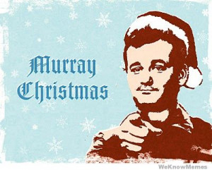 Murray Christmas from Bill Murray