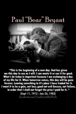 Bear Bryant Quotes | Pin it Like Image