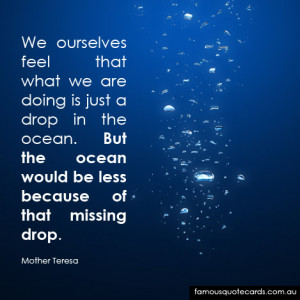 ... the ocean. But the ocean would be less because of that missing drop