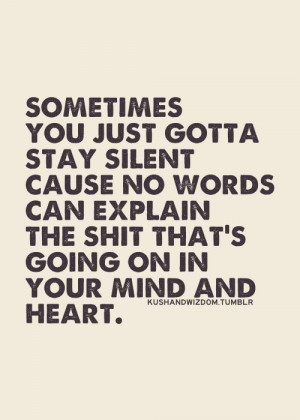 being silent quotes, country quotes, ditto, inspirational quotes ...