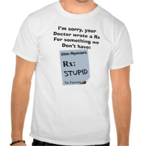 funny_pharmacist_t_shirts_rx_for_stupid ...