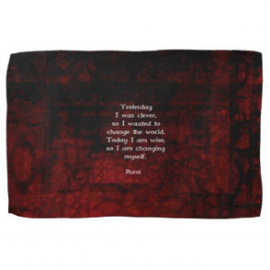 Rumi Wisdom Quote About Change & Cleverness Hand Towels