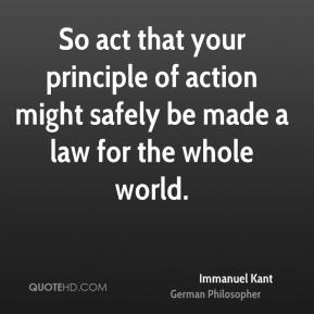 immanuel-kant-philosopher-quote-so-act-that-your-principle-of-action ...