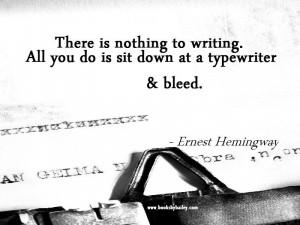 Ernest Hemingway...
