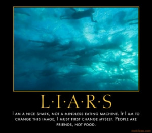 Famous Sayings About Liars http://www.demotivationalposters.org/tags ...