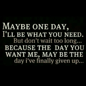 won't wait forever...