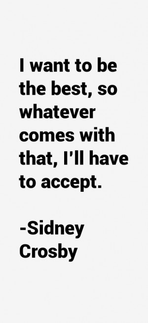 Sidney Crosby Quotes & Sayings