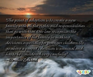 The point of adoption is to create