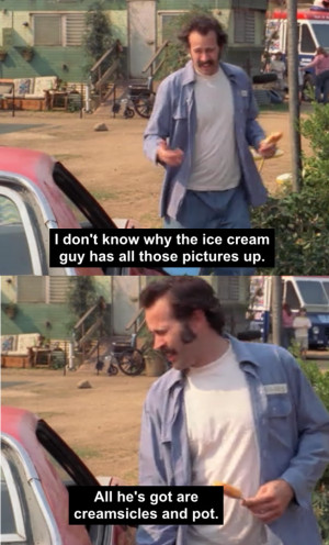 My Name Is Earl Quotes My name is earlthe ice cream