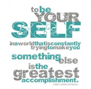 Being Yourself Quotes (81)
