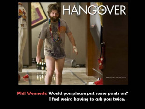 Related Pictures funny quotes from the hangover sweet picture