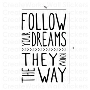 Follow your dreams wall art sticker quote H551K