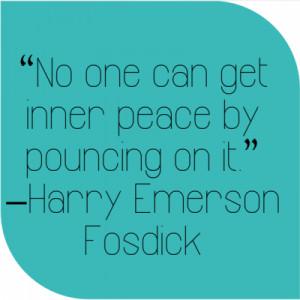 Harry Emerson Fosdick Quote