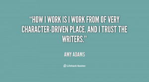 quote-Amy-Adams-how-i-work-is-i-work-from-7484.png