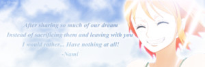 One Piece Quotes: Nami by Sky-Mistress