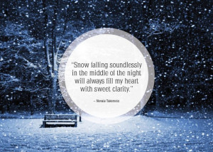 inspirational quotes about snow quotesgram
