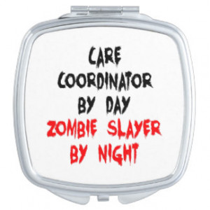 Zombie Slayer Care Coordinator Vanity Mirrors