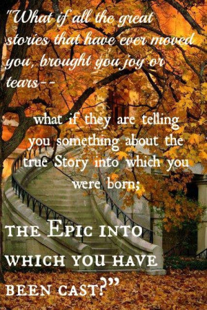 Epic by John Eldredge---awesome book