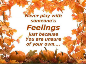 Home Picture Quotes Cheating Never Play With The Feelings