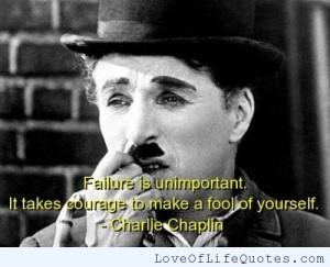 Charlie Chaplin quote on failure