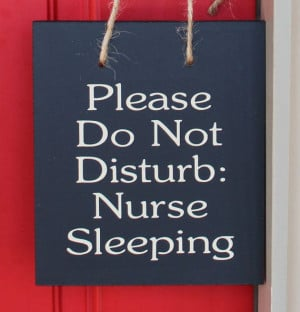 "Nurse bling: ""Do not disturb"" sign #Nurses #Quotes #Awesome"