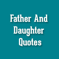 Father Daughter Quotes For Scrapbooking