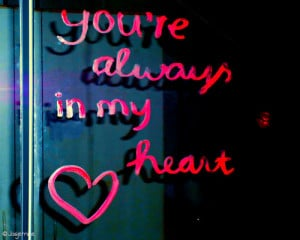 Always In My Heart Quotes Tumblr ~ forever in my heart quotes tumblr