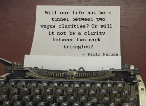 File Name : pablo-neruda-quote-3.jpg Resolution : 550 x 400 pixel ...