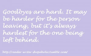 Hard, goodbye, quotes, sayings, sad