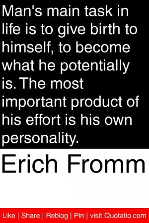 ... product of his effort is his own personality # quotations # quotes