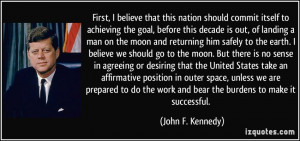itself to achieving the goal, before this decade is out, of landing ...