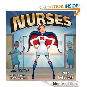 Nurses Jokes Quotes and Anecdotes 2012 Day to Day Calendar Andrews