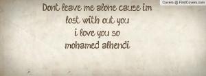 dont_leave_me_alone-115298.jpg?i