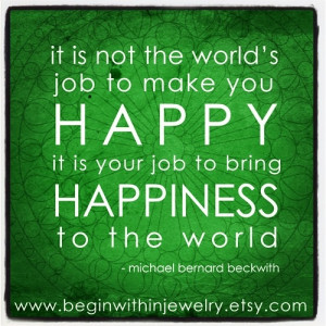 ... happiness to the world