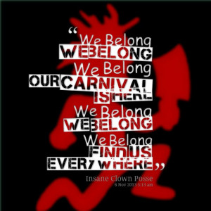 we belong.... #ICP #Quotes