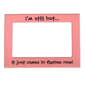 funny_quotes_magnetic_picture_frames_custom_gifts_magnetic_frame ...