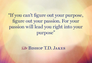 Inspirational Quotes About Purpose