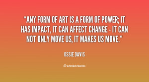 quote-Ossie-Davis-any-form-of-art-is-a-form-78555.png