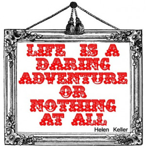 ... adventure. There is no end to the adventures that we can have if only