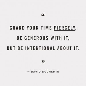guard-your-time-fiercely-david-duchemin-daily-quotes-sayings-pictures ...