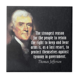 Thomas Jefferson Quote on Gun Rights Tiles